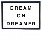 Dream On Dreamer lightbox, small